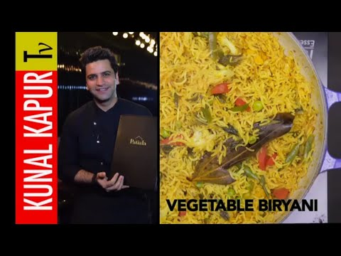 Vegetable Biryani | Kunal Kapur Tv