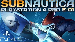 Subnautica PS4 Pro Deutsch Let's Play Subnautica auf Playstation 4 German Deutsch Gameplay #1