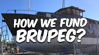 How we fund our boat Brupeg - (Ep. 34)