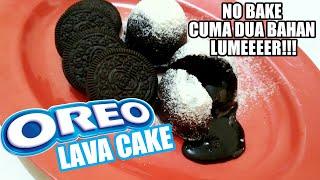 RESEP OREO LAVA CAKE TANPA DIMASAK CUMA 2 BAHAN