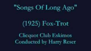 """Songs Of Long Ago""  (1925) Harry Reser"