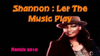 "Shannon: ""Let The Music Play"" ( DuckOnTrack Remix 2016 )"