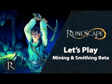 Let's Play RuneScape – Mining & Smithing Beta (Gameplay with JMods)