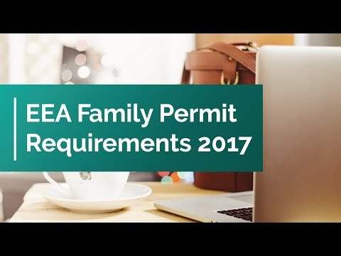 EEA Family Permit Requirements 2017