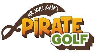 Mr Mulligan's Pirate Golf
