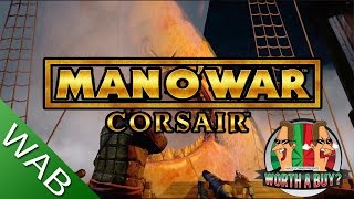 Man o War Corsair Review - Worthabuy?