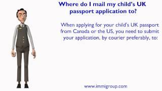 Where do I mail my child s UK passport application to?