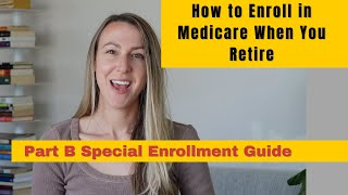 Working Past Age 65, H๐w (And When) to Enroll in Medicare When You Retire