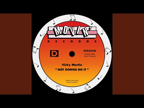 "Not Gonna Do It (Larry Patterson 12"" Mix)"