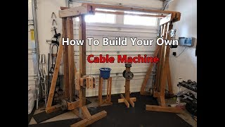 How I Built The Craziest Gym Ever Series: Cable Machine