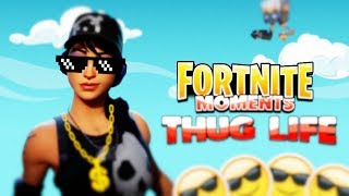 FORTNITE THUG LIFE: EPIC Moments EP. 1