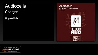Audiocells - Charger (Original Mix) [Redux Red]