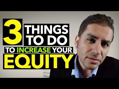 ▶️3 Things You Can Do To Increase Home Equity ▶️Easy Home Equity Tips