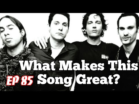 What Makes This Song Great? Ep.85 THIRD EYE BLIND