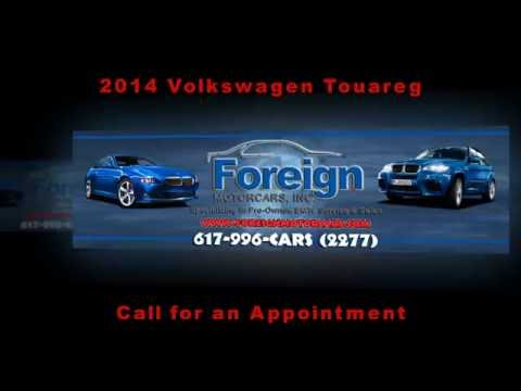 2014 Volkswagen Touareg, For Sale, Foreign Motorcars Inc, Quincy MA, BMW Service, BMW Sales