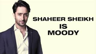 Shaheer is Moody | The Kuch Rang Pyar Ke Aise Bhi Actor is Like Dev Dixit