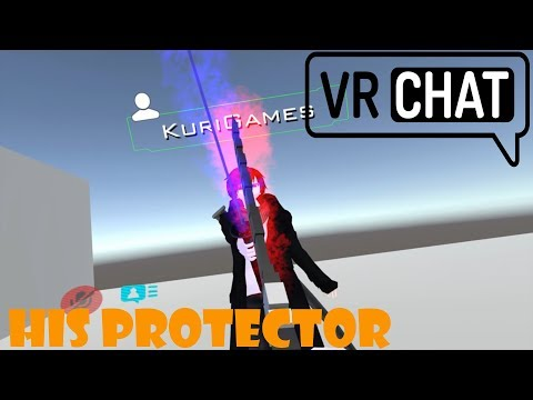 [VRChat] His Protector Feat. KuriGames - Stream Highlight (Virtual Reality)