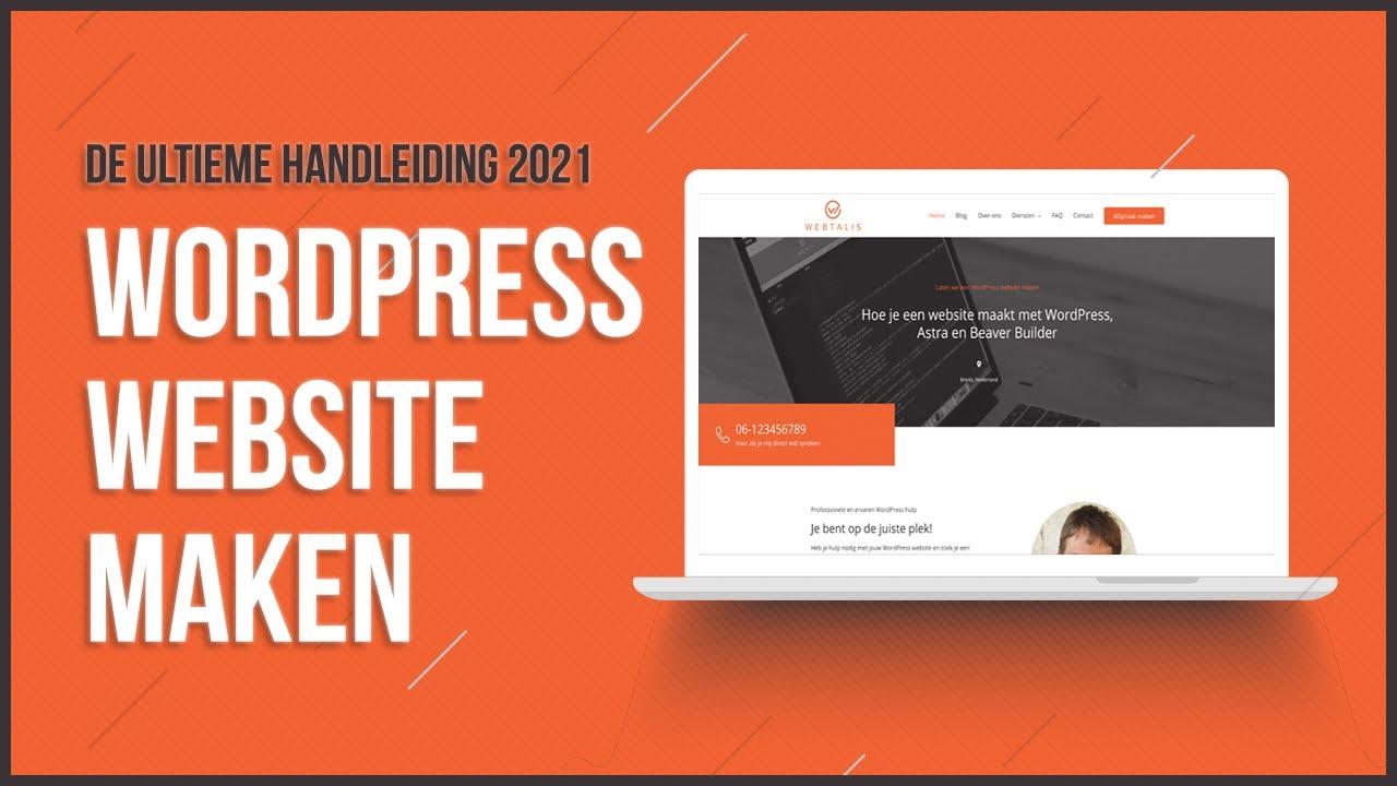 Eigen WordPress website maken in 2021 Leer het stap voor stap