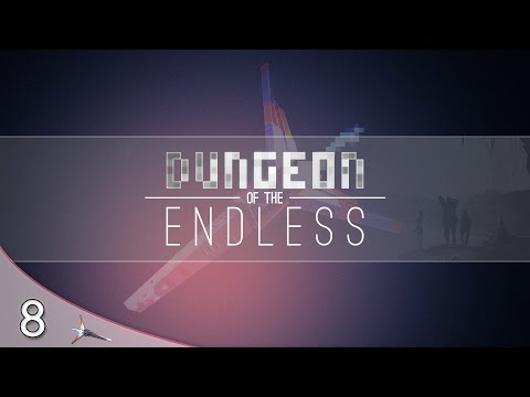 Dungeon Of The Endless | Multiplayer | E8 | #BEHINDTHEDOOR |