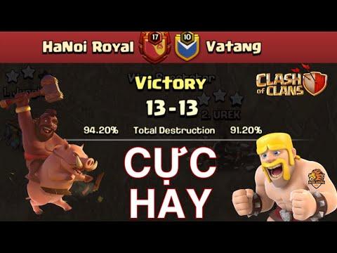 TOP 6 TRẬN ĐÁNH HAY NHẤT CHẠM TRÁN HANOI ROYAL vs VATANG - Clash of clans   Akari Gaming