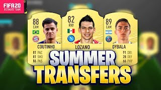 FIFA 20 SUMMER TRANSFERS! CONFIRMED DEALS & RUMOURS! w/ LOZANO, COUTINHO, DYBALA & MORE!