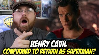 Henry Cavil Confirmed to Return as Superman?!!!