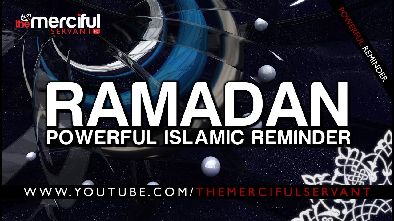 Ramadan ᴴᴰ - Powerful Reminder