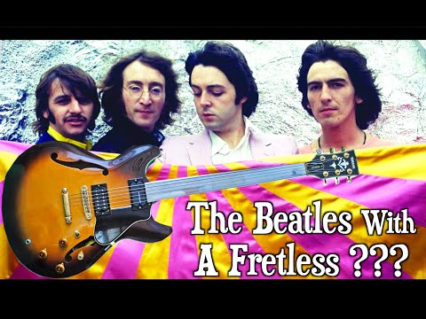 Did The Beatles Use A Fretless Guitar In 1968 ?!