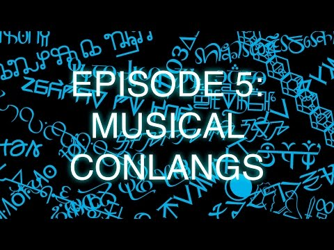 The Art of Language Invention, Episode 5: Musical Conlangs