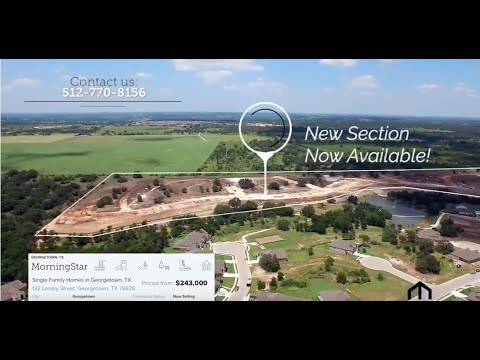 MorningStar Aerial Tour | New Homes In Georgetown, TX