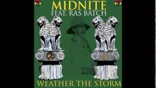 Weather the Storm - Midnite feat. Ras Batch