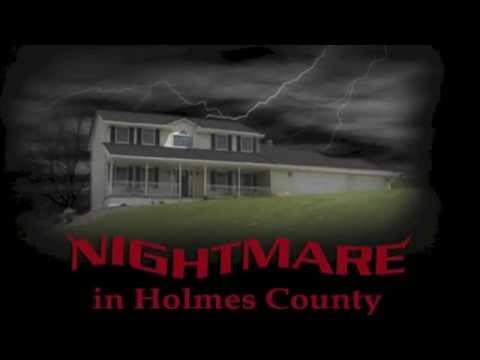 Nightmare in Holmes County Trailer - True Haunted House Story