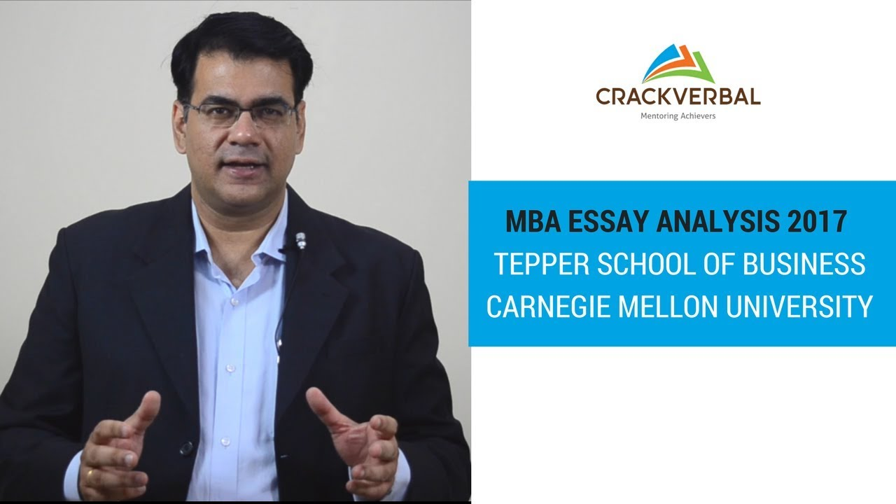 mba essay analysis tepper school of business carnegie  mba essay analysis 2017 tepper school of business carnegie mellon university