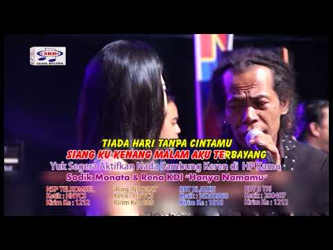 Rena KDI feat Sodiq - Hanya Namamu - OM.Monata (Official Music Video)