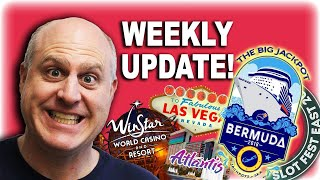 Weekly Update - Winstar - Monarch Casino - Las Vegas - Cruise 2.0 - Reno - Slot Fest East and West