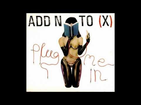 Add N To (X) - Plug Me In