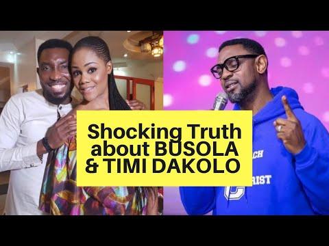 SHOCKING TRUTH ON BUSOLA & TIMI DAKOLO    PLUS FULL BUSOLA INTERVIEW