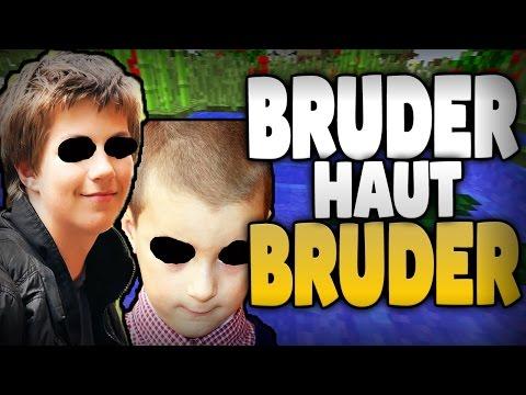 BRUDER WILL BRUDER HAUEN !! WEGEN MINECRAFT SERVER !!! XD - Minecraft ESKALATION