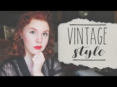 Vintage Style: What, Why, How?