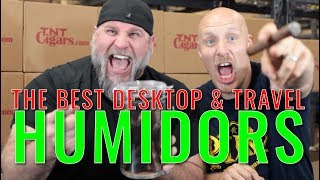 The BEST Desktop & Travel HUMIDORS!!!