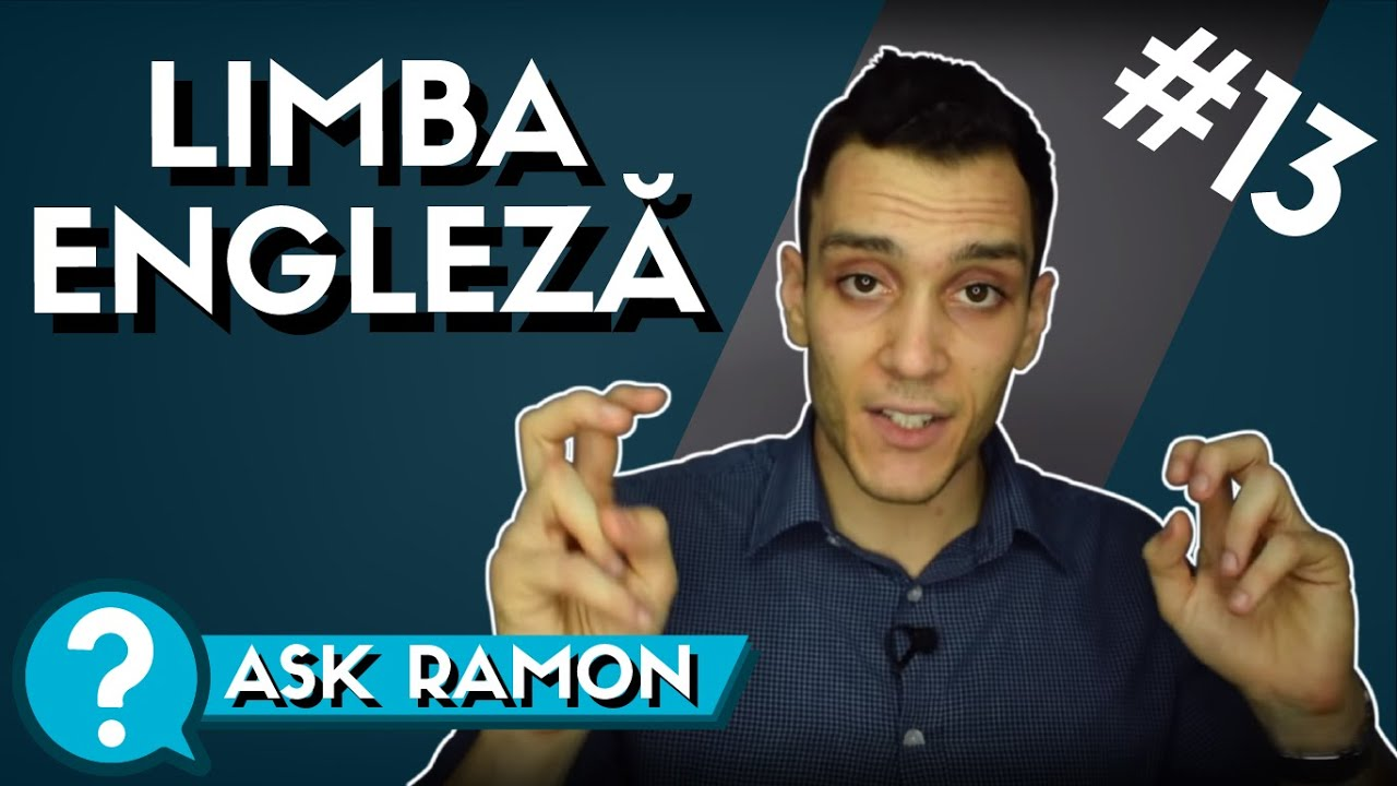 ENGLEZA: Cum sa inveti RAPID Limba Engleza ? | Ask Ramon #13