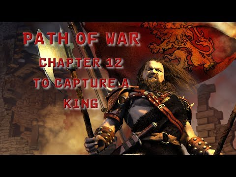 Stronghold 2 HD   The Path of War   Chapter 12: To Capture a King  