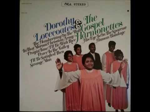 Dorothy Love Coates & The Gospel Harmonettes - The Handwriting On The Wall