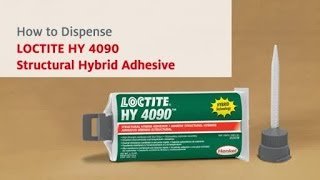 How to Dispense LOCTITE HY 4090 Structural Hybrid Adhesive