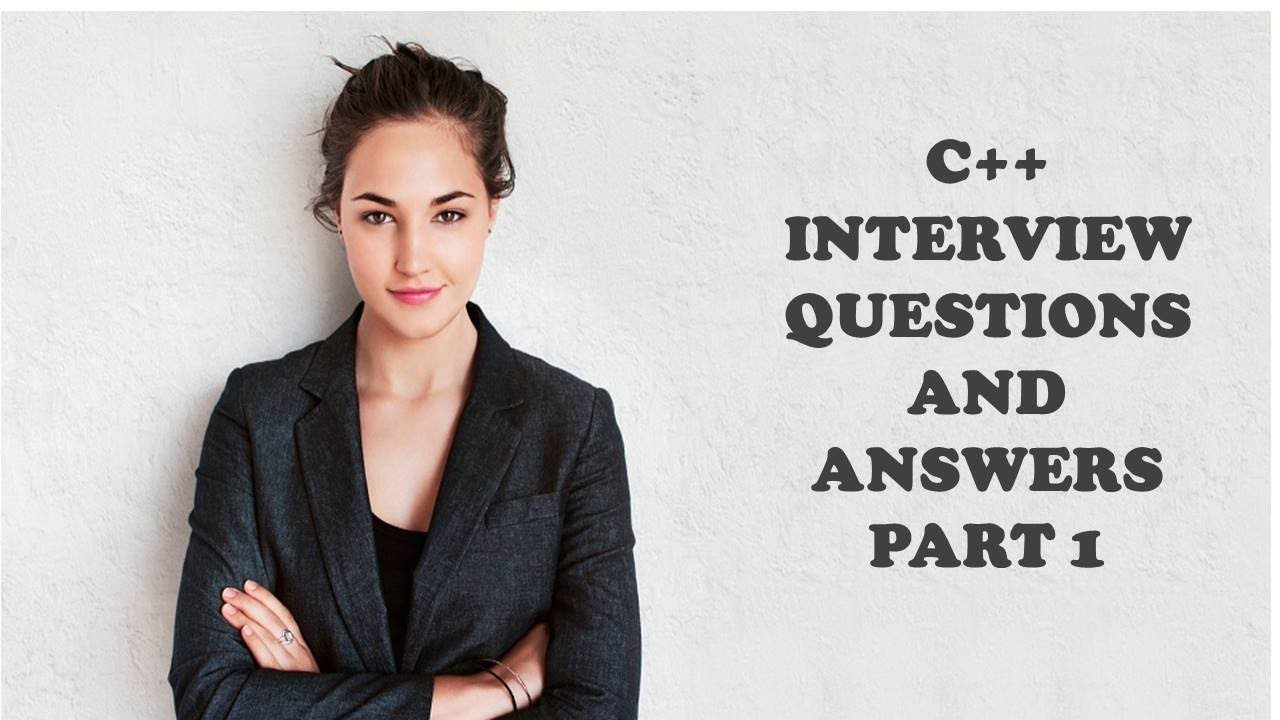 c interview questions and answers part 1 c interview questions and answers part 1