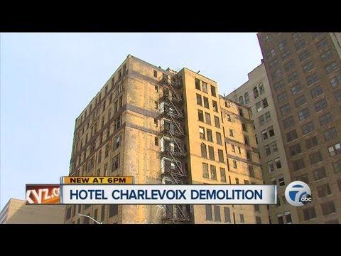 Hotel Charlevoix being demolished