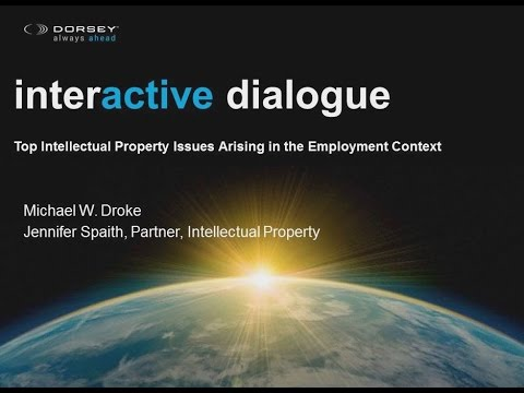 Webinar Playback: Top Intellectual Property Issues Arising in the Employment Context
