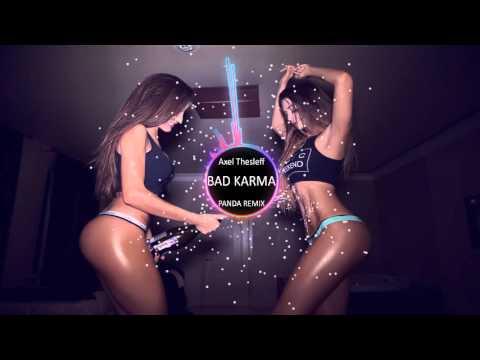 Axel Thesleff - Bad Karma (PANDA Remix)