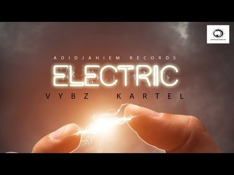 Vybz Kartel - Your Love Is Electric - October 2015