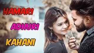HAMARI ADHURI KAHANI || TRUE LOVE NEVER DIES || THE RAONE OF CITY